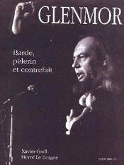 Glenmor barde ; pèlerin et contrefait - Intérieur - Format classique