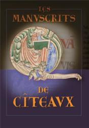 Les manuscrits de citeaux, le tresor des humbles - Couverture - Format classique