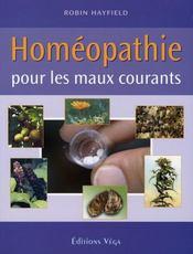 Homéopathie pour les maux courants - Intérieur - Format classique