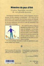 Mémoires du pays d'Orb ; contes, légendes, recettes de nos grands-parents - 4ème de couverture - Format classique