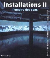 Installations t.2 ; l'empire des sens - Intérieur - Format classique