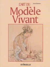 L'Art Du Modele Vivant - Couverture - Format classique