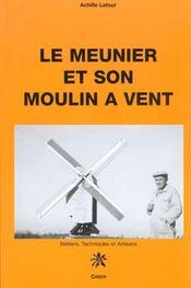 Le meunier et son moulin a vent - Intérieur - Format classique