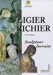 Ligier Richier ; Sculpteur Lorrain - Couverture - Format classique