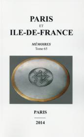 Vente  Paris Et Ile De France Memoires Tome 65  - Collectif