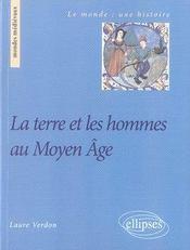 La terre et les hommes au moyen âge - Intérieur - Format classique