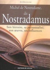 Michel De Nostredame Dit Nostradamus - Intérieur - Format classique