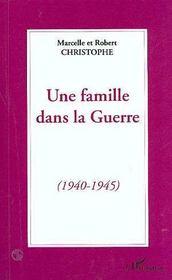 Une famille dans la guerre (1940-1945) - Intérieur - Format classique