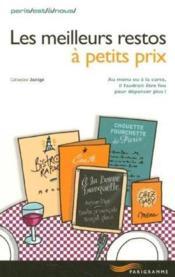 Les Meilleurs Restos A Petit Prix De Paris - Couverture - Format classique