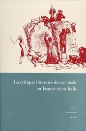 La Critique Litteraire Du 20e Siecle En France Et En Italie - Intérieur - Format classique