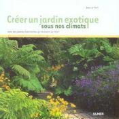 Créer un jardin exotique sous nos climats - Intérieur - Format classique