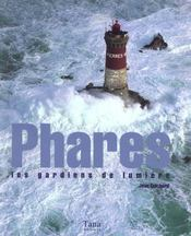 Coffret Les Phares ; Les Gardiens De Lumiere - Intérieur - Format classique