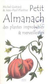 Petit Almanach Des Plantes Improbables & Merveilleuses - Intérieur - Format classique