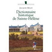 Dictionnaire Historique De Sainte-Helene - Couverture - Format classique