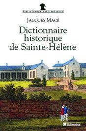 Dictionnaire Historique De Sainte-Helene - Intérieur - Format classique
