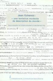 Jean Echenoz, Une Tentative Modeste De Description Du Monde - Intérieur - Format classique