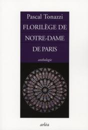 Florilège de Notre-Dame de Paris - Couverture - Format classique