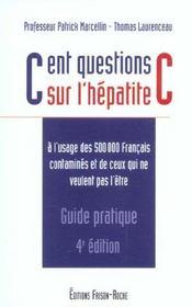 CENT QUESTIONS SUR L'HEPATITE C - GUIDE PRATIQUE 4e EDITION - Intérieur - Format classique