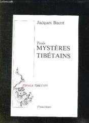 Trois Mysteres Tibetins - Couverture - Format classique