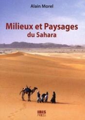 Milieux et paysages du Sahara - Couverture - Format classique