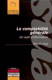 La comptabilité générale ; un outil d'information - Couverture - Format classique