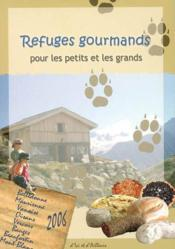 Refuges gourmands pour les petits et les grands - Couverture - Format classique