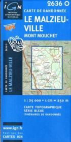 Le Malzieu ville-mont Mouchet - Couverture - Format classique