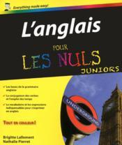 L'anglais pour les nuls ; juniors - Couverture - Format classique