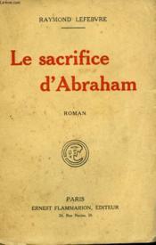 Le Sacrifice D'Abraham. - Couverture - Format classique
