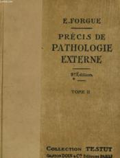 Precis De Pathologie Externe - Tome 2 - Couverture - Format classique