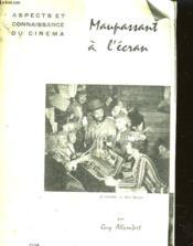 Maupassant A L'Ecran - Couverture - Format classique