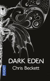 Vente livre :  Dark eden  - Chris Beckett