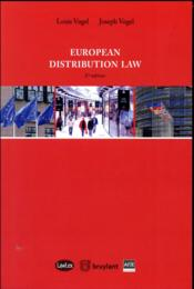 Vente livre :  European distribution law (2e édition)  - Joseph Louis Vogel - Louis Vogel - Joseph Vogel