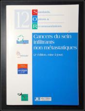 Cancers Du Sein Infiltrants Non Metastatiques ; 2e Edition - Couverture - Format classique