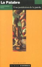 La palabre ; une juridiction de la parole - Couverture - Format classique