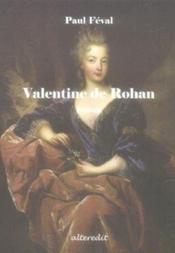 Valentine De Rohan - Couverture - Format classique