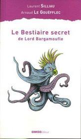 Le Bestiaire Secret De Lord Bargamoufle - Intérieur - Format classique