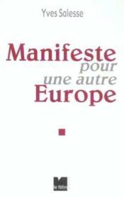 Manifeste Pour Une Autre Europe - Couverture - Format classique