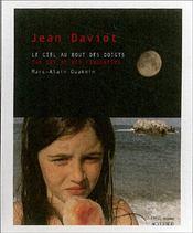 Jean Daviot ; Le Ciel Au Bout Des Doigts - Intérieur - Format classique
