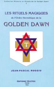 Rituels magiques golden dawn t.1 - Couverture - Format classique