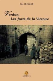 Verdun, Les Forts De La Victoire - Couverture - Format classique