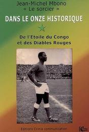 Dans le onze historique de l'étoile du Congo et