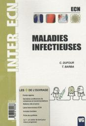 Vente livre :  Inter Ecn Maladies Infectieuses  - Catherine Dufour - T. Barba