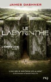 L'épreuve T.1 ; le labyrinthe  - James Dashner