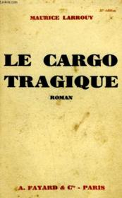 Le Cargo Tragique. - Couverture - Format classique