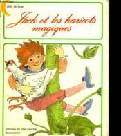 Jack Et Les Haricots Magiques. Editions Du Chat Perche. - Couverture - Format classique