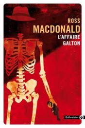 Vente  L'affaire Galton  - Ross Macdonald