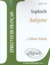 Etude Sur Sophocle Antigone Epreuves De Francais - Intérieur - Format classique