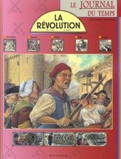 La Revolution. Le Journal Du Temps - Intérieur - Format classique