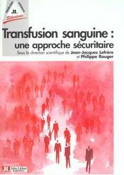 Transfusion Sanguine - Intérieur - Format classique